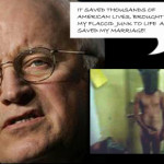 Cheney's Torture Fetish